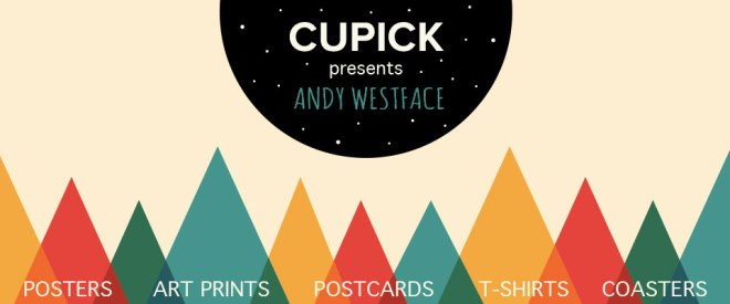 Andy Westface | Cupick