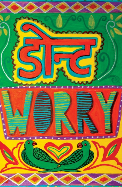 Don't Worry by Shikha Nambiar | Cupick