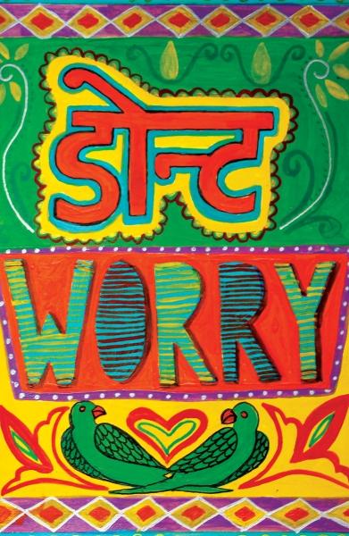 Don't Worry by Shikha Nambiar | Cupick